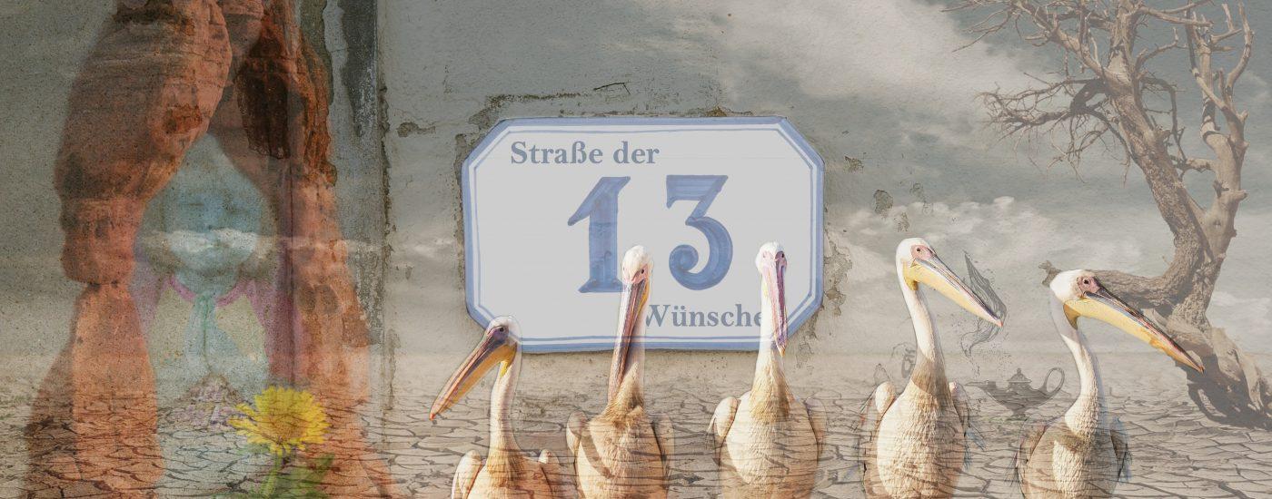 Straße der 13 Wünsche